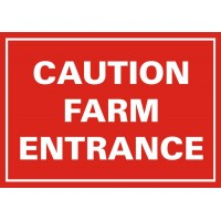 Caution Farm Entrance