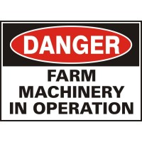 Danger Farm Machinery